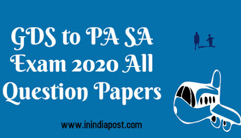 LDCE GDS to PA SA exam 2020 Question papers of all Postal Circle