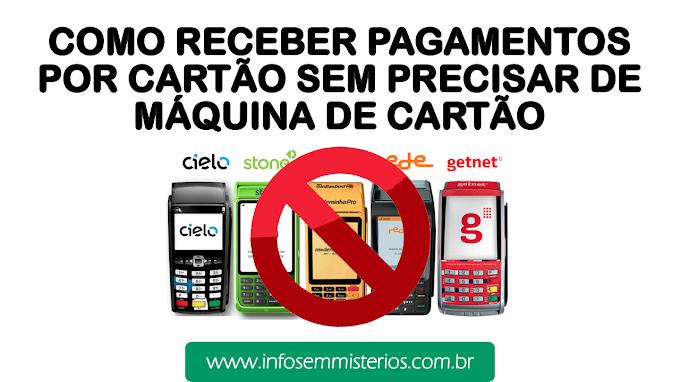 COMO RECEBER PAGAMENTOS SEM MÁQUINA DE CARTÃO