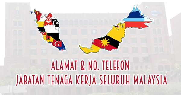 Alamat, No. Telefon Jabatan & Pejabat Tenaga Kerja Seluruh Malaysia