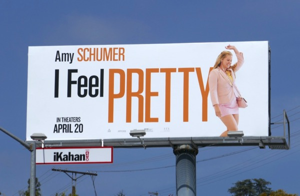 I Feel Pretty movie billboard