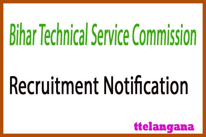 Bihar Technical Service Commission BTSC Recruitment Notification