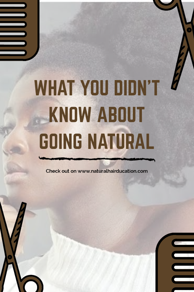 WHAT YOU DIDN'T KNOW ABOUT GOING NATURAL