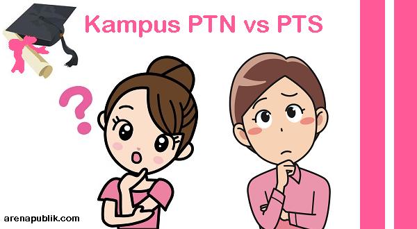 Perbedaan Kampus PTN dan PTS