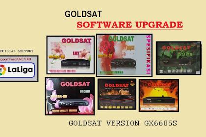 Software Upgrade Goldsat Version GX6605S - Support ENC 5 laliga Feed