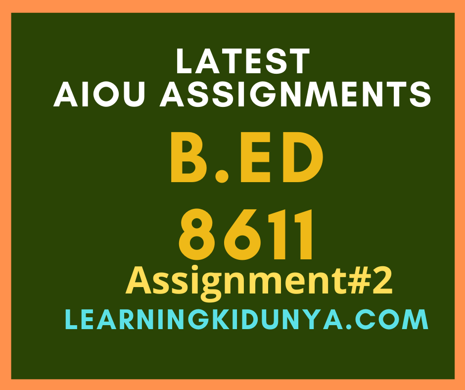 AIOU Solved Assignments 2 Code 8611