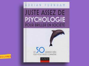 Télécharger : Juste assez de psychologie pour briller en société en pdf
