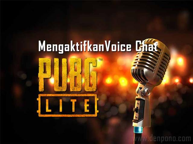 Cara Mudah Mengaktifkan Voice Chat di PUBG Lite PC