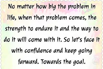 No matter how big the problem in life