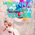 Uscita #romance: LA DONNA CHE IMPARÒ A VOLARE di Mariella Mogni
