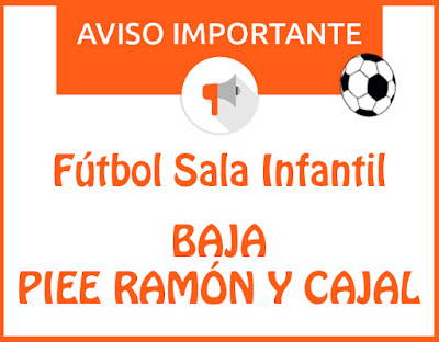 FÚTBOL SALA INFANTIL: Baja equipo Piee Ramón y Cajal