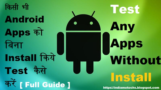 test android apps without install
