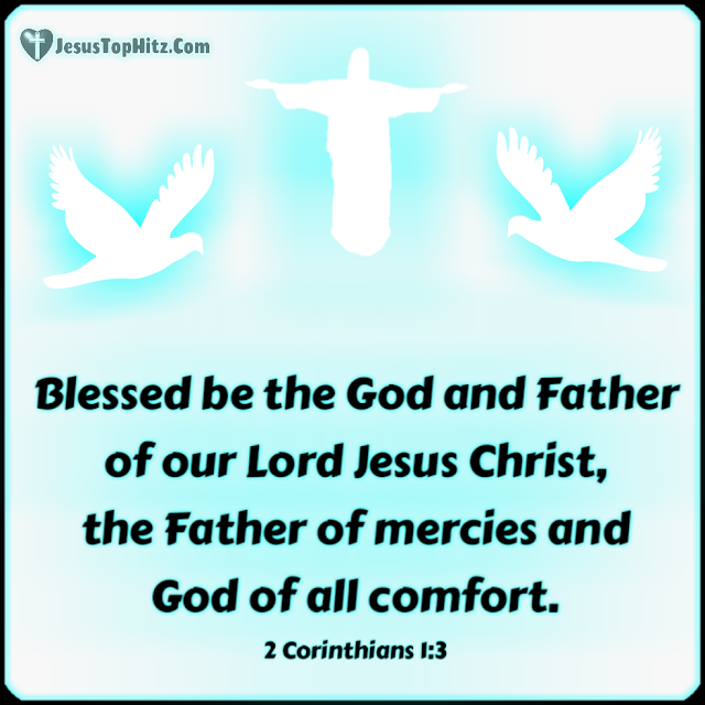 Blessed be the God and Father... Bible Verse God...