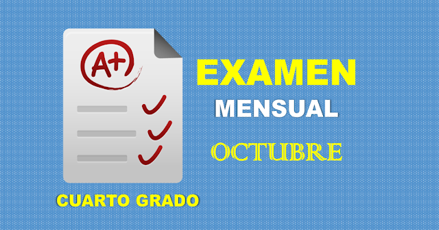 Examen Mensual de Cuarto Grado   Octubre