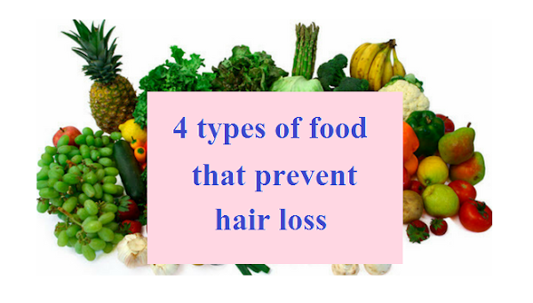 4 types of food that prevent hair loss