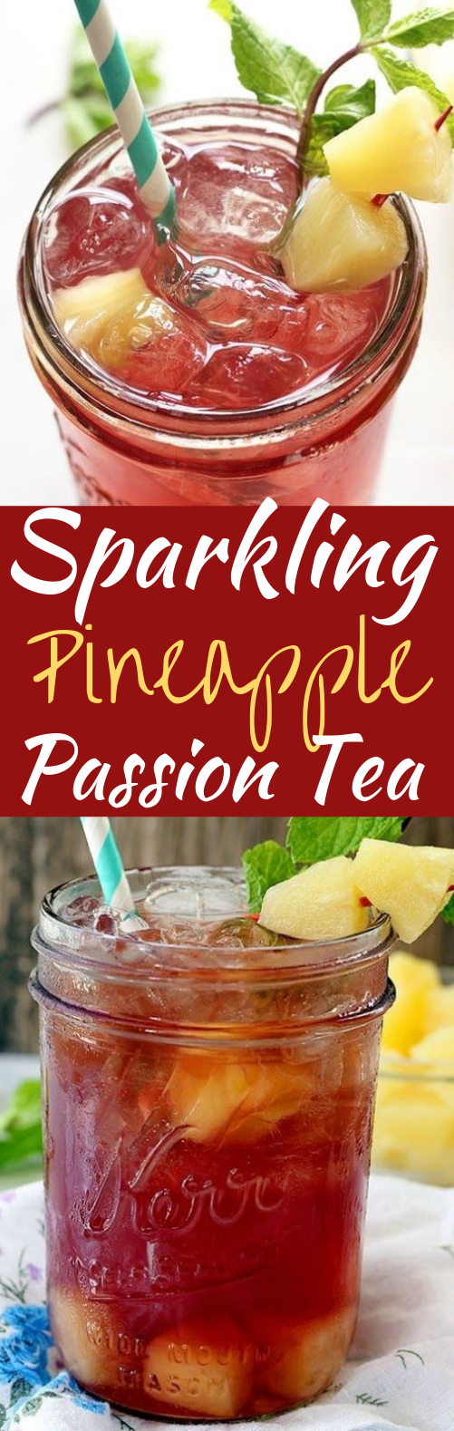 Sparkling Pineapple Passion Tea #summer #drinks
