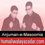 https://humaliwalaazadar.blogspot.com/2019/09/anjuman-e-masoomia-karachi-nohay-2020.html