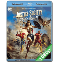 JUSTICE SOCIETY: WORLD WAR II (2021) FULL 1080P HD MKV ESPAÑOL LATINO