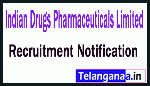 Indian Drugs Pharmaceuticals Limited IDPL Recruitment Notification