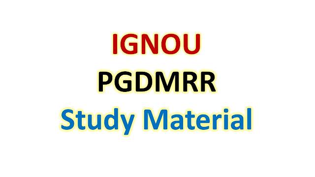 IGNOU PGDMRR Study Material