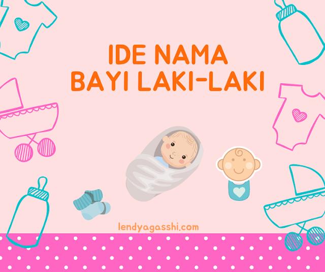 Ide Nama Bayi Laki-Laki : Persiapan Ibu Hamil