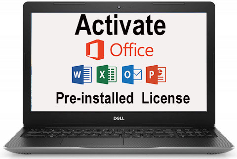 How to activate Pre-installed Microsoft Office in Dell/Lenovo/HP and other OEM devices