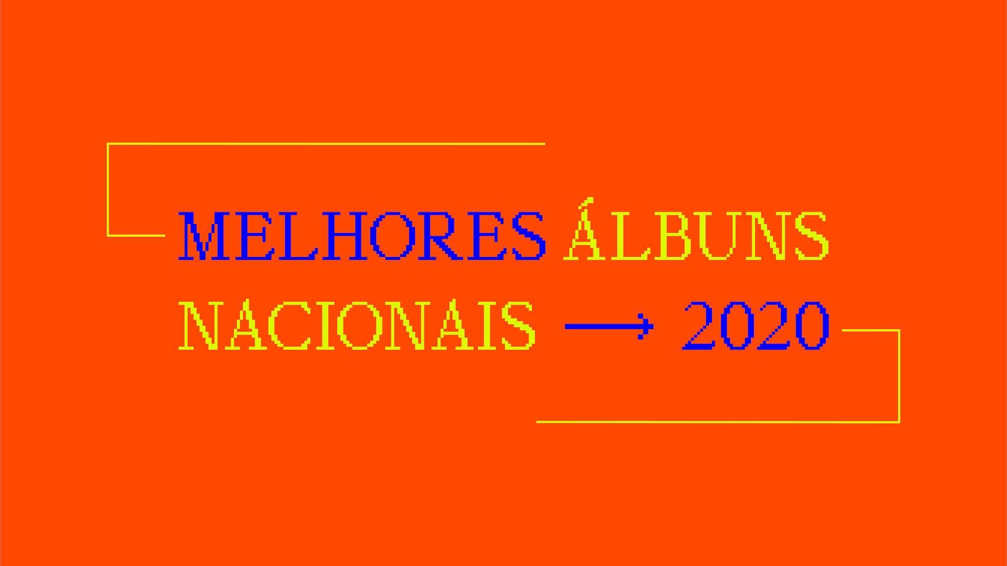 Os melhores álbuns nacionais de 2020