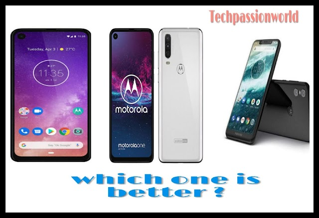 Which one is better moto one vs moto one vision & moto one action ?
