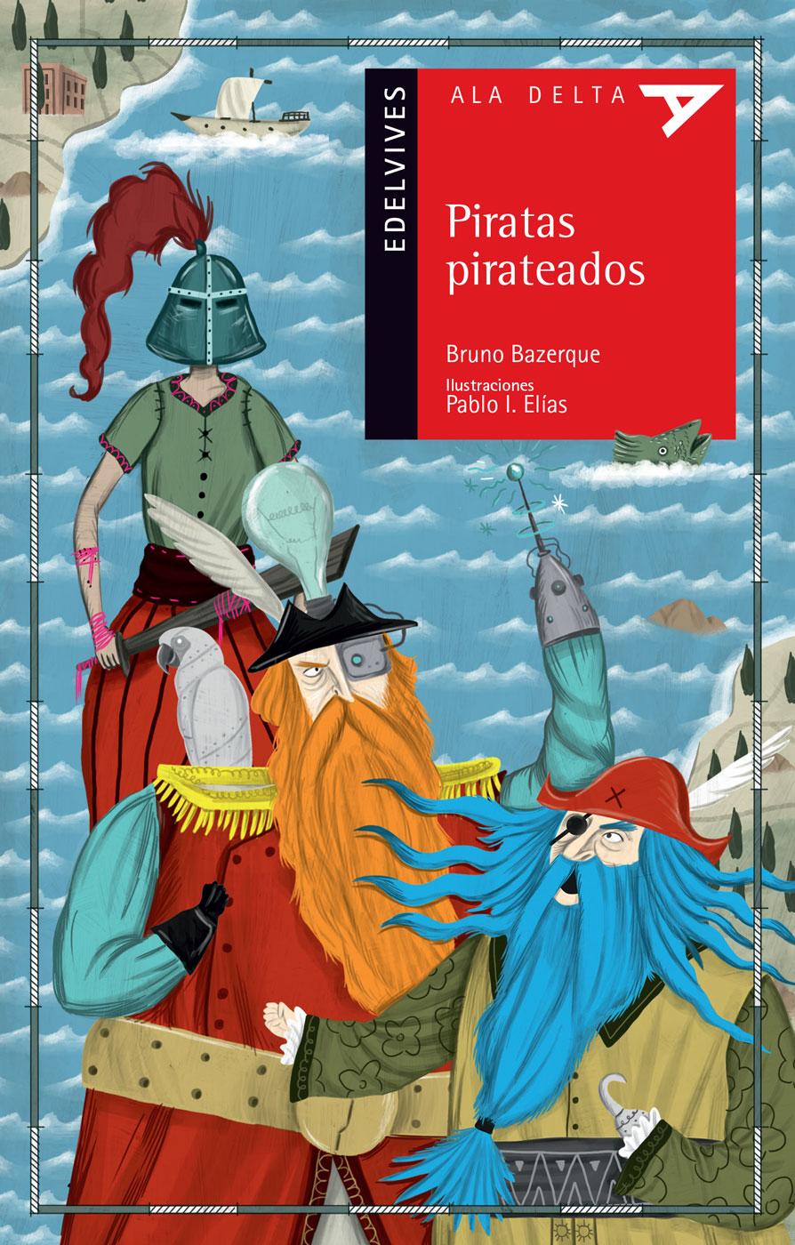Piratas pirateados, editorial Edelvives
