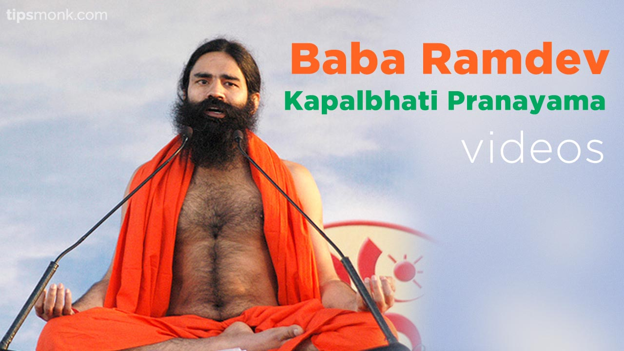 Baba Ramdev Kapalbhati Pranayama videos in Hindi explanation image - Tipsmonk