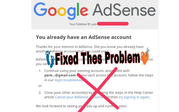 [Adsense Problem Solve ] You Already Have an existing Adsense Account!