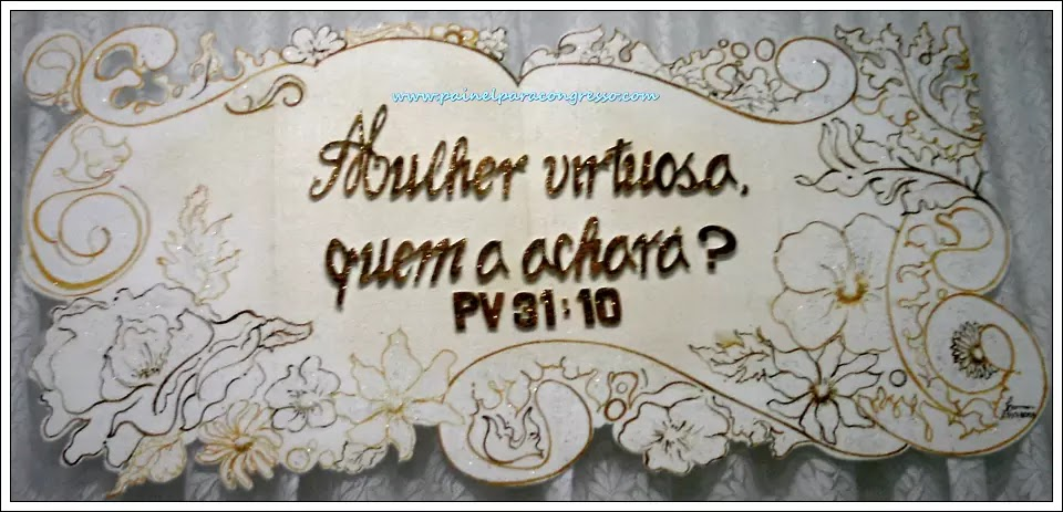 Mulher virtuosa  /  Provérbios 31:10