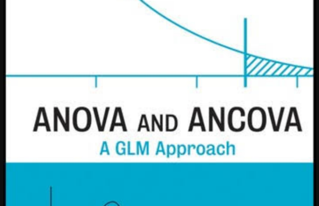 Best textbook to understand and interpret results using ANOVA, ANCOVA, linear regression