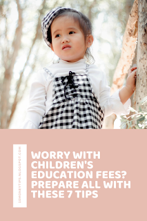 WORRY WITH CHILDREN'S EDUCATION FEES?  PREPARE ALL WITH THESE 7 TIPS,how can i help my child succeed in school,  how can i help my child succeed in school pdf,  what motivates a child to do well in school,  how can a teacher best help my child,  how to get your child interested in school,  how do you think parents can partner with the school in the growth and development of the child?,  how to help your child succeed in high school,  ways to reduce stress for students