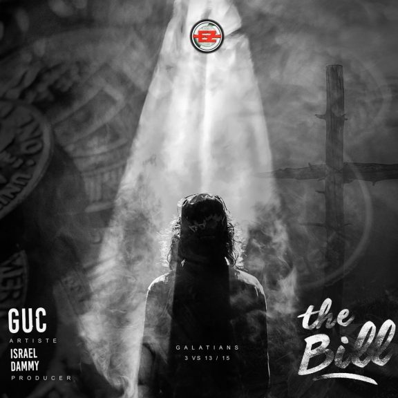 GUC – The Bill (Prod. by Isreal Dammy) And Lyrics