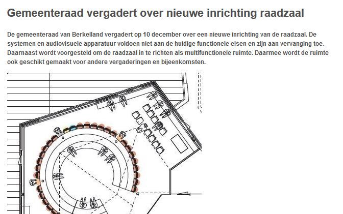 https://www.gemeenteberkelland.nl/Inwoners/Nieuwsberichten/Nieuws/2019/December/Gemeenteraad_vergadert_over_nieuwe_inrichting_raadzaal