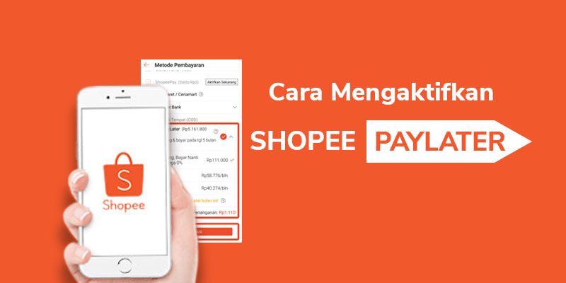How to Activate Shopee Paylater Today's Shopping Solutions - Coldeja |  Blog About Interesting Unique and Useful Information