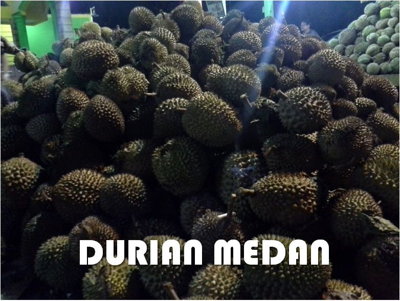 Tips Makan Durian Medan