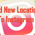 Create Location Instagram
