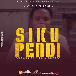 Audio |Dogo Elisha - Sikupendi| Download Mp3