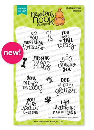 Say Woof | Dog Sentiments Stamp Set by Newton's Nook Designs #newtonsnook