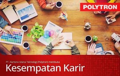 Informasi Rekrutmen Karyawan PT Hartono Istana Teknologi (Polytron) Posisi Promotor, Operator Produksi, Supervisor Produksi, Etc - Periode Mei - Juni 2020