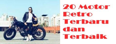 20 Motor Retro Terbaru dan Terbaik