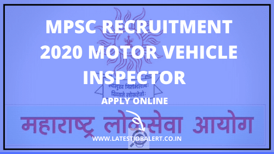MPSC Recruitment 2020 for Assistant Motor Vehicle Inspectors online form|Apply online