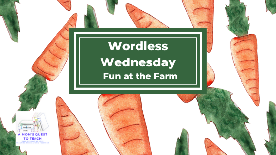 A Mom's Quest to Teach logo: Wordless Wednesday: Fun at the Farm; carrot clipart background