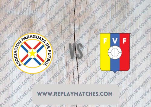 Paraguay vs Venezuela -Highlights 10 September 2021