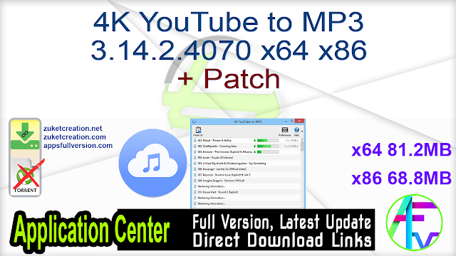 4K YouTube to MP3 3.14.2.4070 x64 x86 + Patch