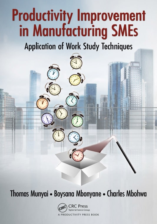 Productivity Improvement in Manufacturing SMEs: Application of Work Study Techniques