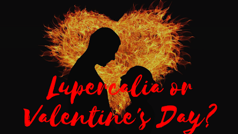 How is Lupercalia linked to Valentine's Day?