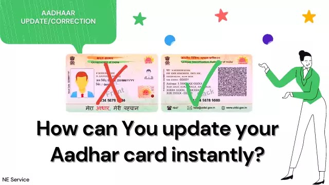 Aadhaar Update/Correction: How can You update your Aadhar card instantly?