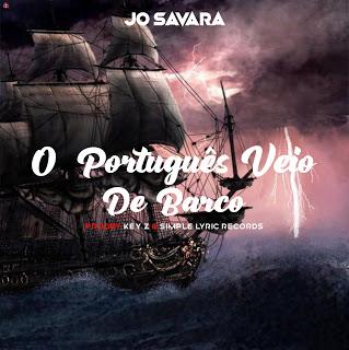 Jo Savara - O  Português Veio De Barco ( 2020 ) [DOWNLOAD]